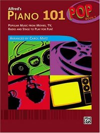 ALFRED'S PIANO 101 POP BOOK 2 | Murray State University