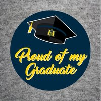 """Proud of my Graduate"" Button"
