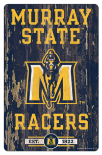 """11"""" X 17"""" WOOD SIGN- MURRAY STATE RACERS"""